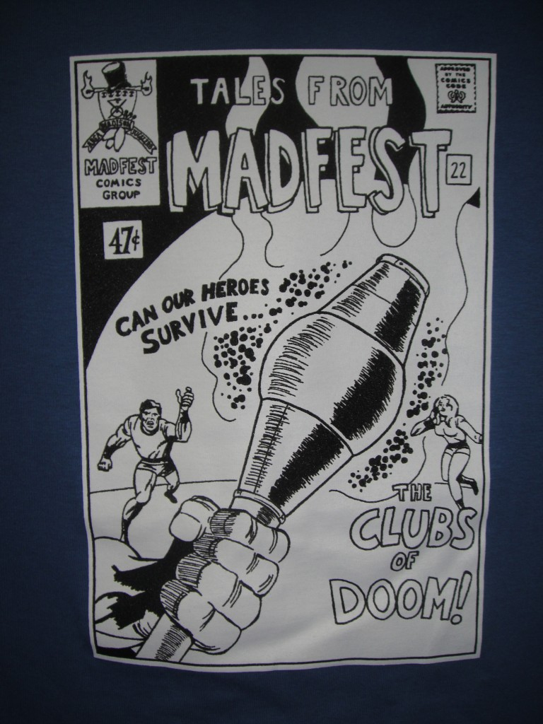 Madfest goes classic comic book!  The 2013 T-shirt design.
